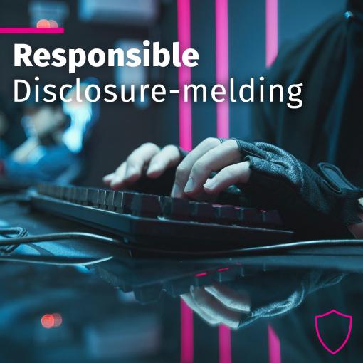 Wat is een Responsible Disclosure-melding?